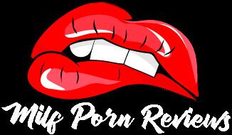 Milf Porn Reviews